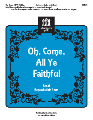 Oh, Come, All Ye Faithful Reproducible Parts