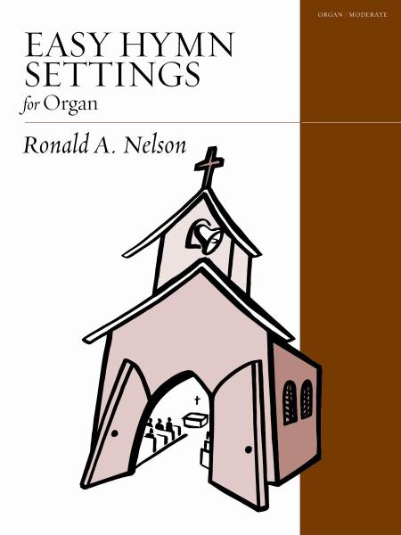 Easy Hymn Settings for Organ, Volume 3