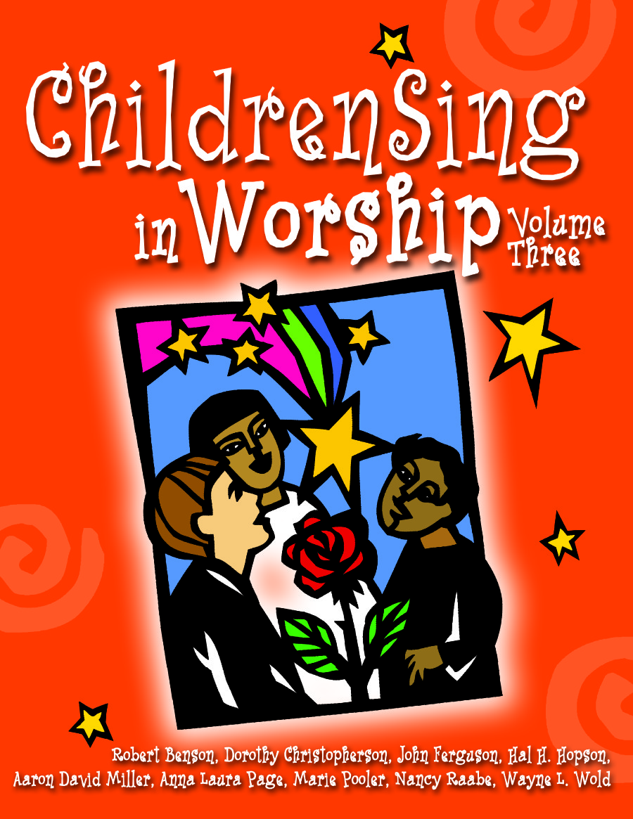 ChildrenSing in Worship, Volumes 3