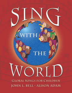Sing With the World: Global Songs for Children