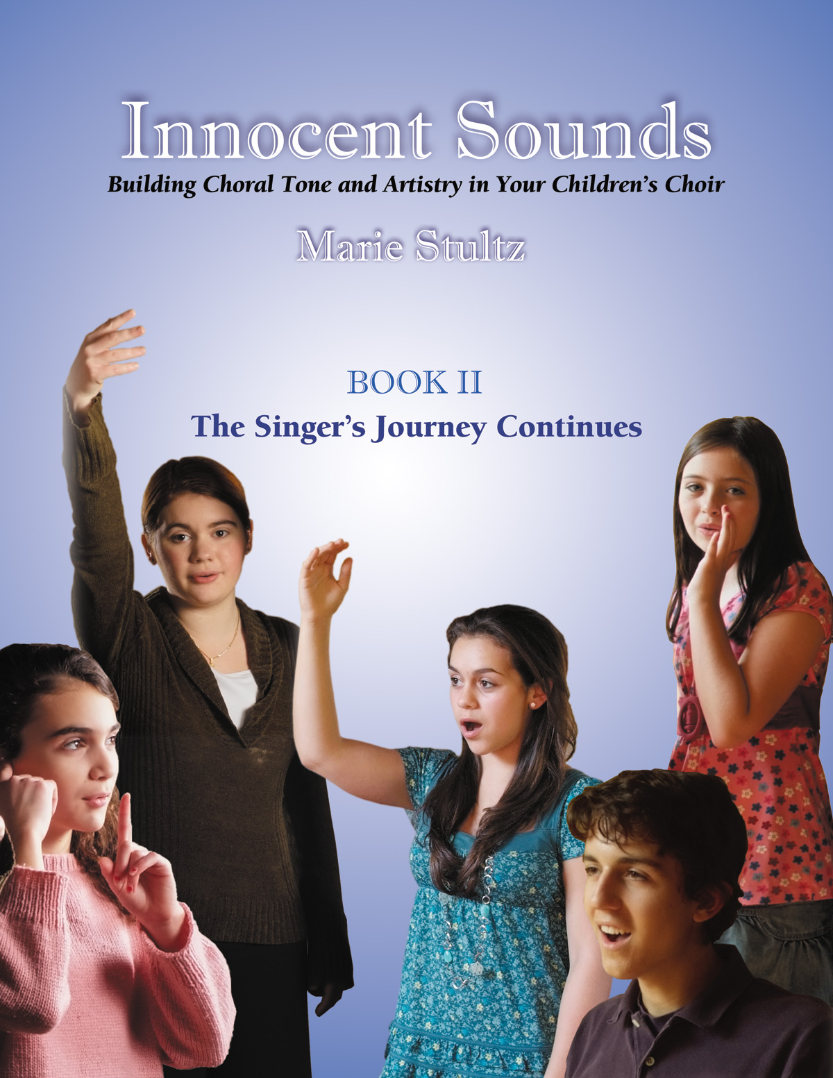 Innocent Sounds Book 2: The Singer's Journey Continues