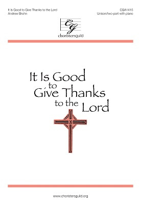 It Is Good to Give Thanks to the Lord Accompaniment Track