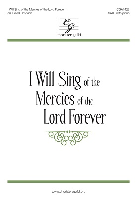 I Will Sing of the Mercies of the Lord Forever Accompaniment Track