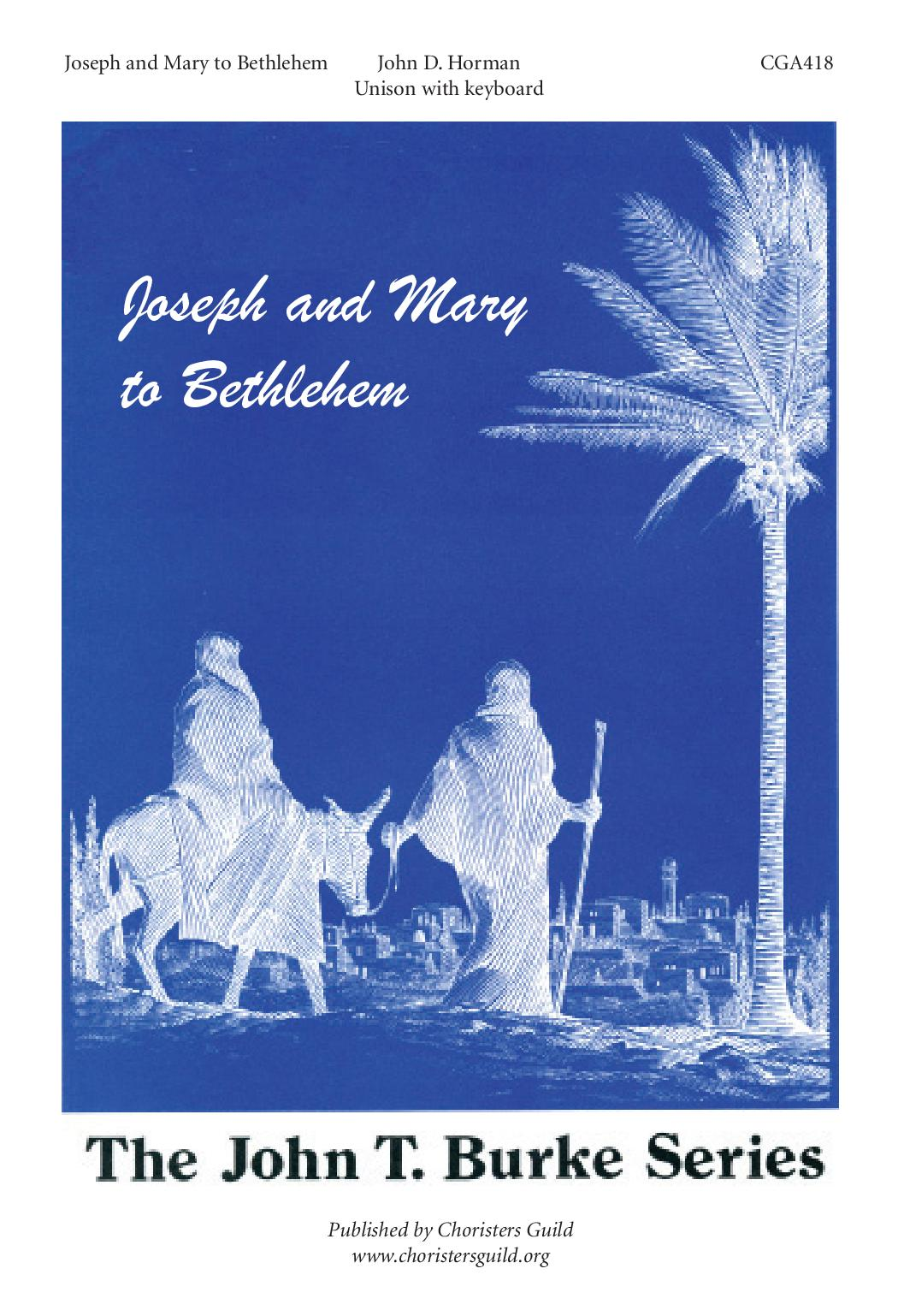 Joseph and Mary to Bethlehem