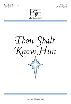 Thou Shalt Know Him (SATB) Audio Download