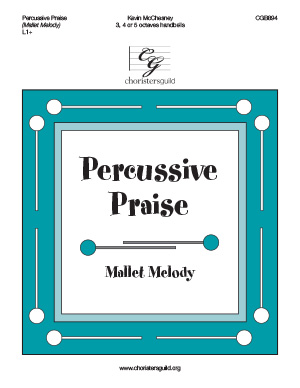Percussive Praise (Mallet Melody) (3, 4  or 5 octaves)