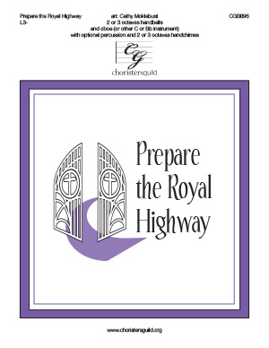 Prepare the Royal Highway (2 or 3 octaves)