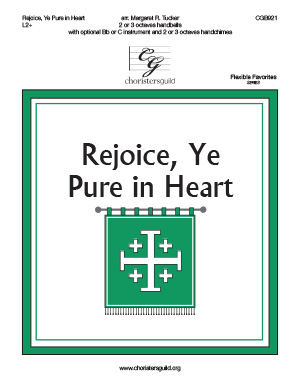 Rejoice, Ye Pure in Heart (2 or 3 octaves)