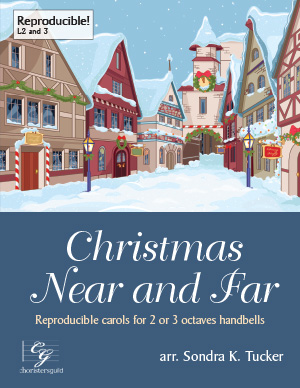 Christmas Near and Far (2 or 3 octaves)