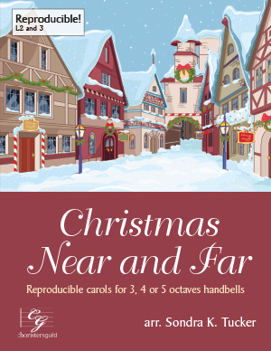 Christmas Near and Far (3, 4 or 5 octaves)