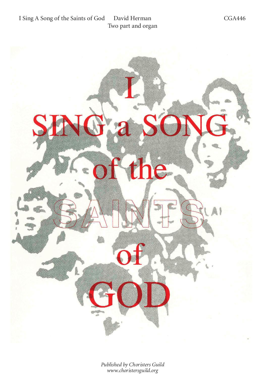 Sing a Song of the Saints of God