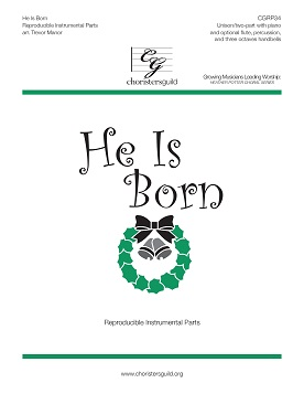 He Is Born (Reproducible Instrumental Parts)