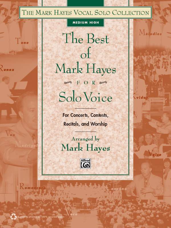 The Best of Mark Hayes for Solo Voice (Medium/High)
