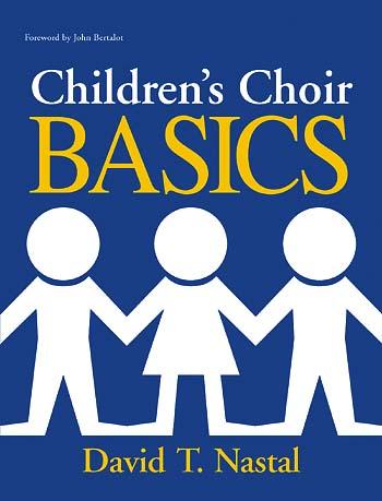 Children's Choir Basics and Classroom Prayer Basics