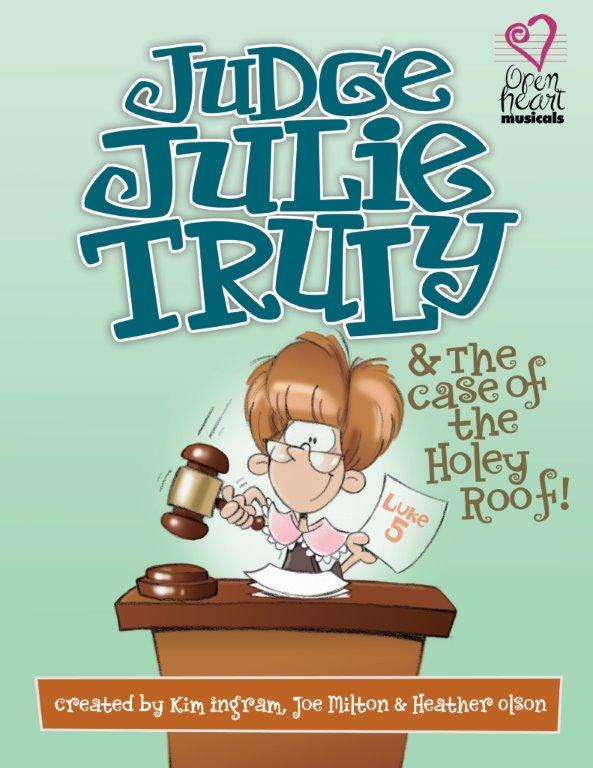 Judge Julie Truly & the Case of the Holey Roof - Accompaniment/Performance CD