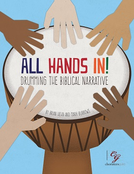 All Hands In: Drumming the Biblical Narrative
