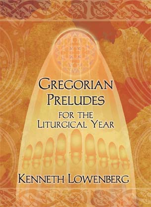 Gregorian Preludes for the Liturgical Year