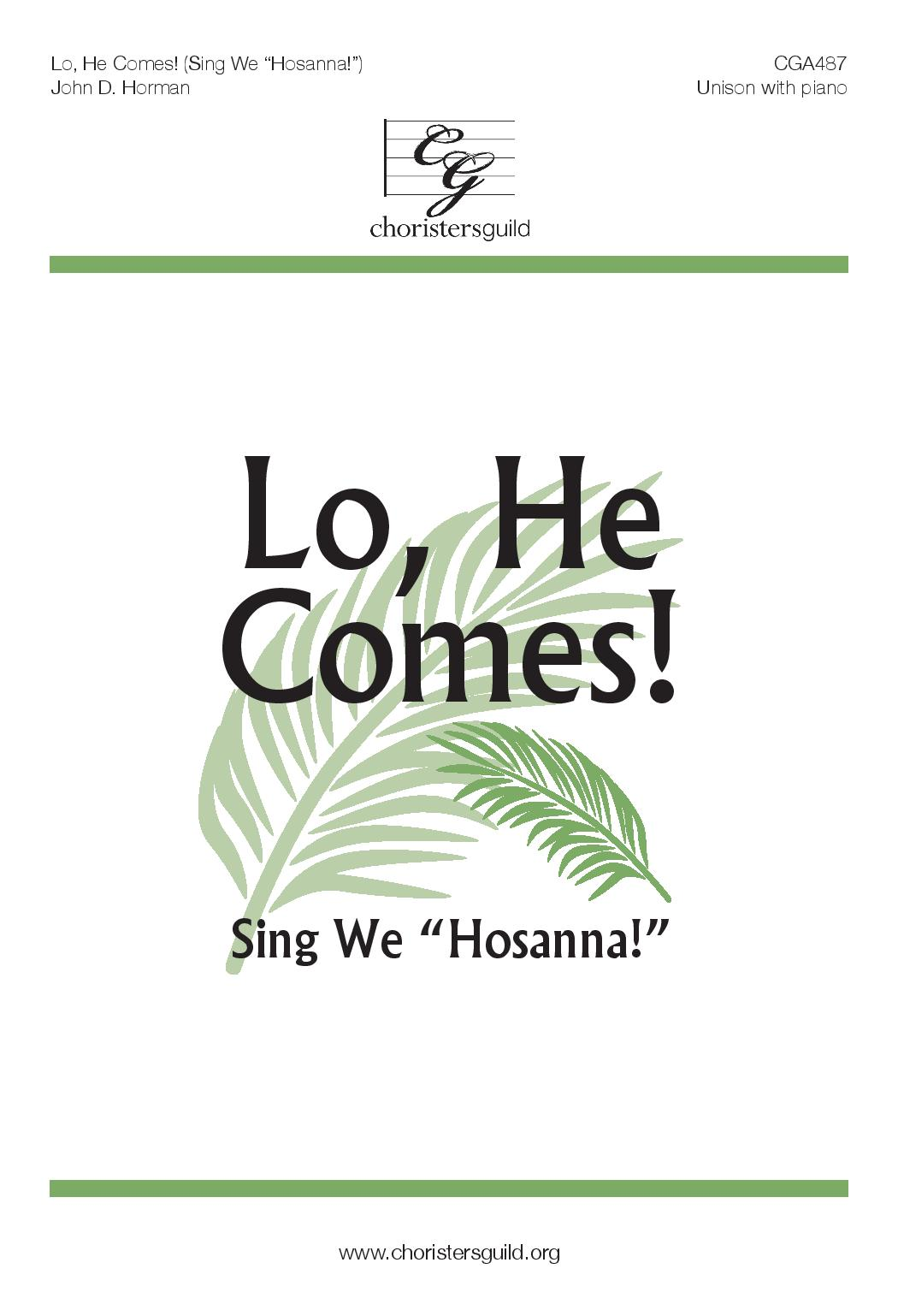 Lo, He Comes