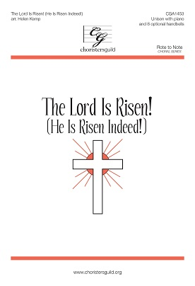 The Lord Is Risen! (He Is Risen Indeed!)