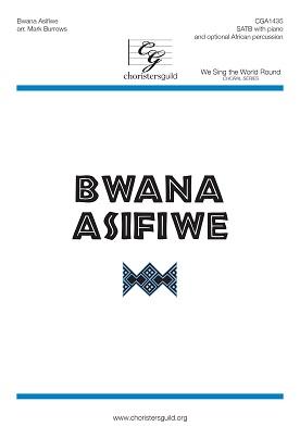 Bwana Asifiwe (SATB)