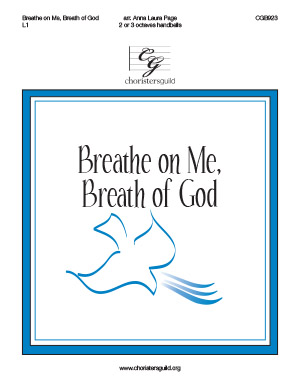 Breathe on Me, Breath of God (2 or 3 octaves)