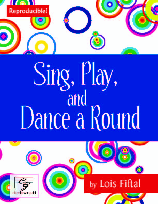 Sing, Play and Dance a Round
