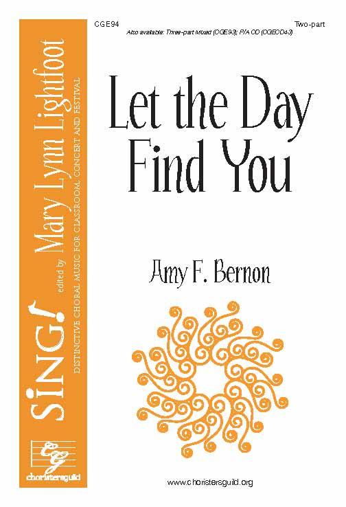Let the Day Find You (Two-part with Optional Descant)