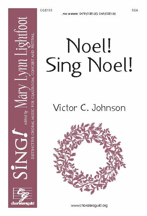 Noel! Sing Noel! (SSA)