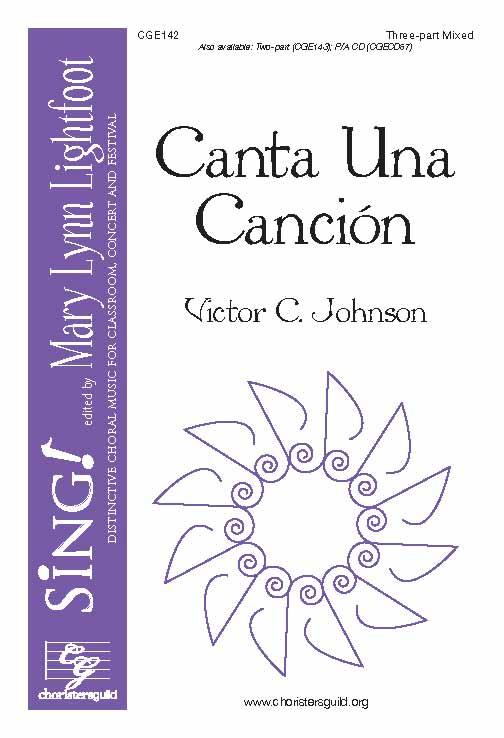 Canta Una Cancion (Three-part Mixed)