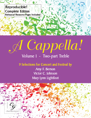 A Cappella! Volume I - Two Part Treble Complete Edition