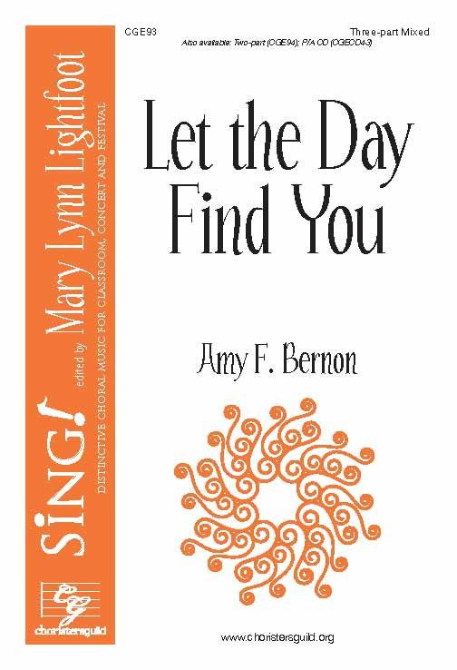 Let the Day Find You (Three-part Mixed)