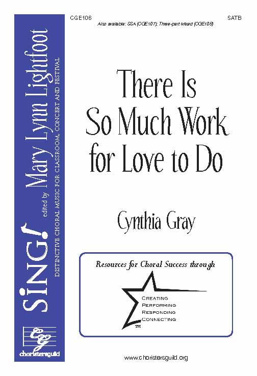 There Is So Much Work for Love to Do (SATB)