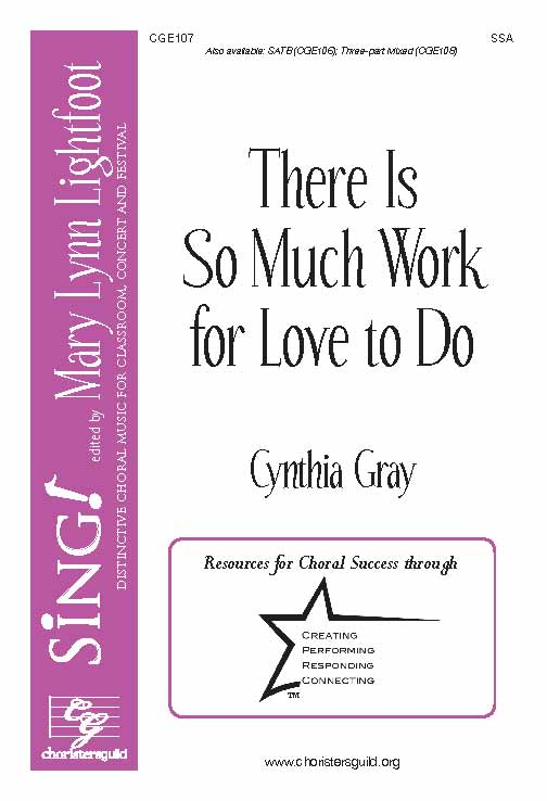 There Is So Much Work for Love to Do  (SSA)
