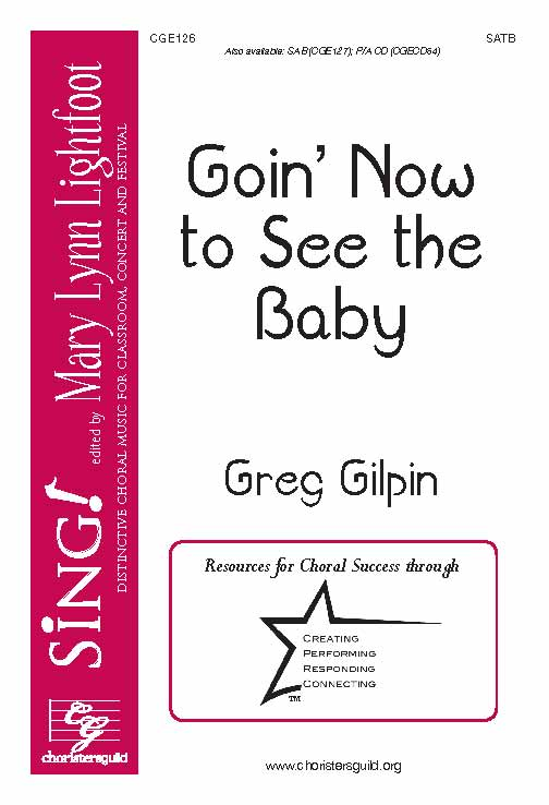 Goin' Now to See the Baby (SATB)