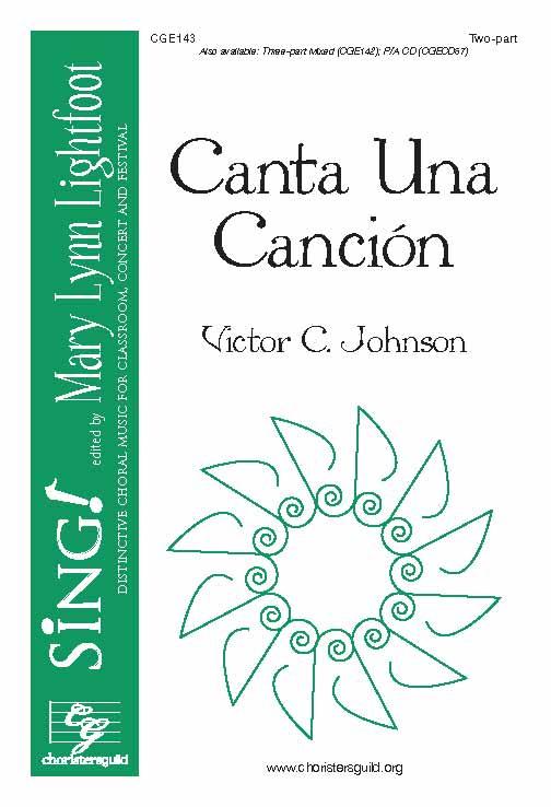 Canta Una Cancion (Two-part with Descant)