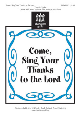 Come, Sing Your Thanks to the Lord
