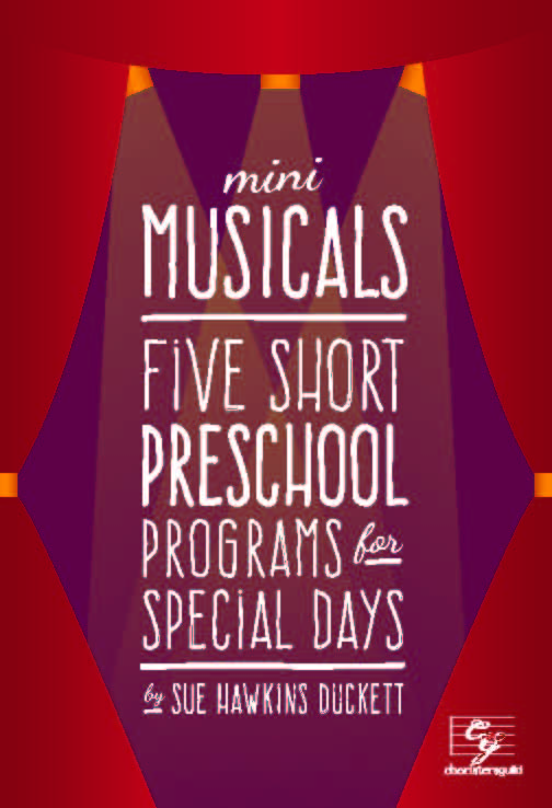 Mini Musicals: Five Short Preschool Programs for Special Days