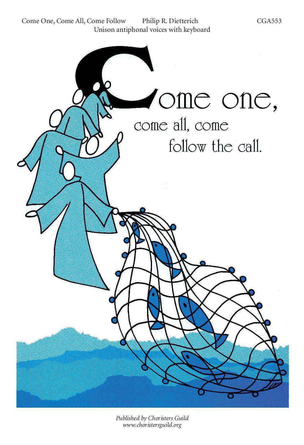 Come One, Come All, Come Follow