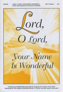 Lord, O Lord, Your Name Is Wonderful (Audio Download)