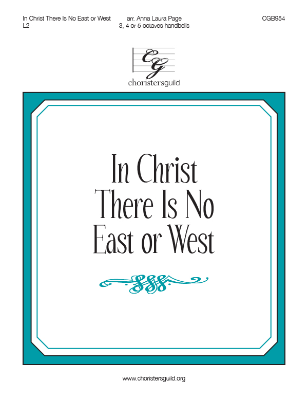 In Christ There Is No East or West (3, 4 or 5 octaves)