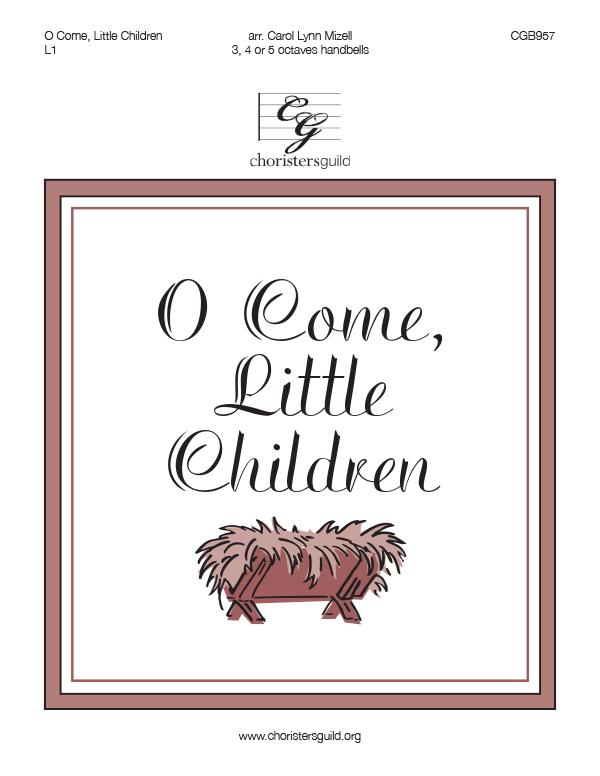O Come, Little Children