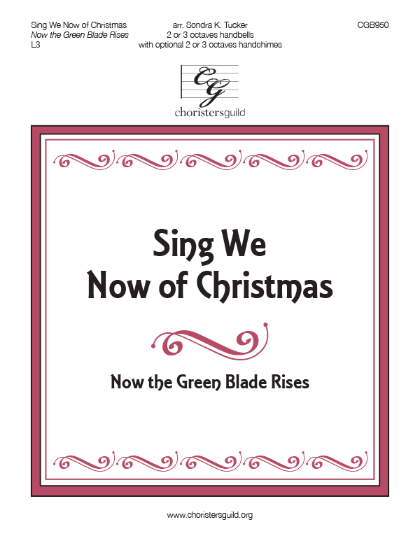 Sing We Now of Christmas (2 or 3 octaves)