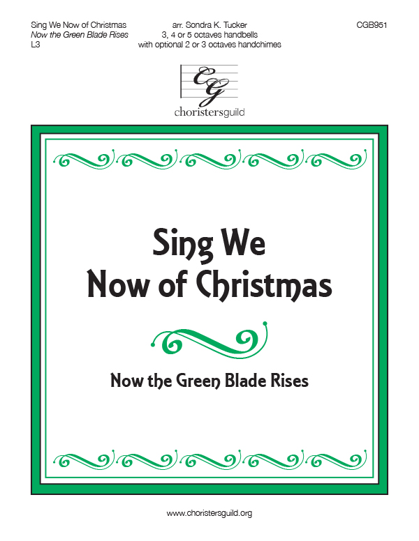 Sing We Now of Christmas (3, 4  or 5 octaves)
