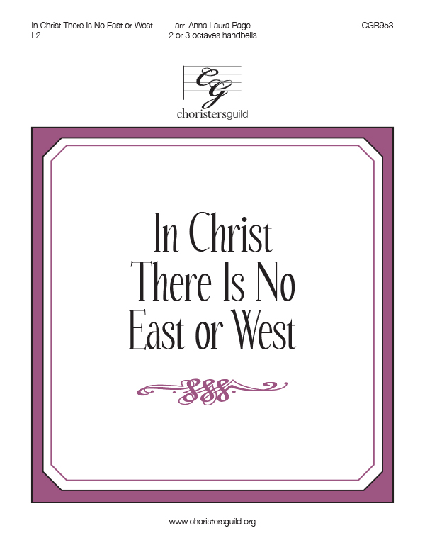 In Christ There Is No East or West (2 or 3 octaves)