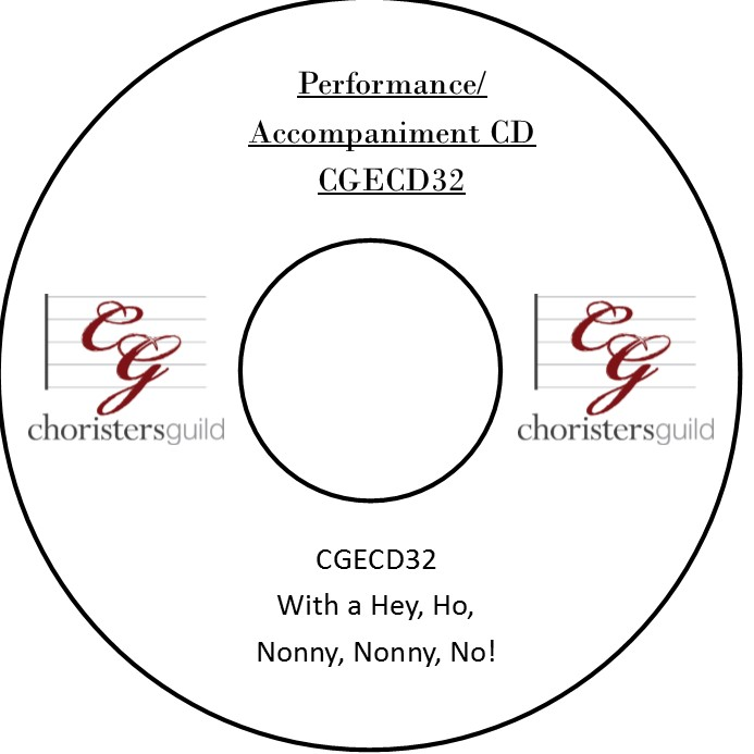 With a Hey, Ho, Nonny, Nonny No! (Performance/Accompaniment CD)