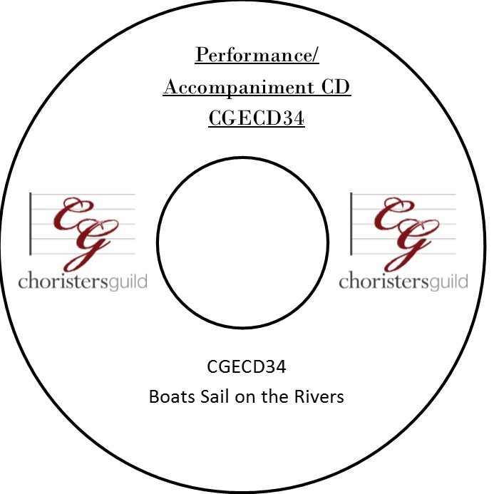 Boats Sail on the Rivers (Performance/Accompaniment CD)