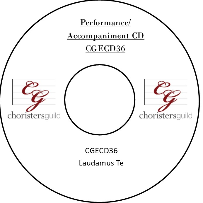 Laudamus Te (Performance/Accompaniment CD)