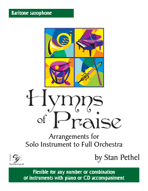 Hymns of Praise - Baritone Saxophone