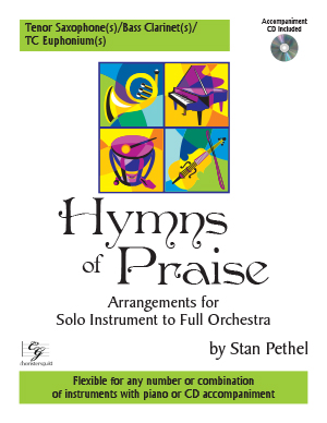 Hymns of Praise - Tenor Saxophone(s)/Bass Clarinet(s)/TC Euphonium(s) (with CD)
