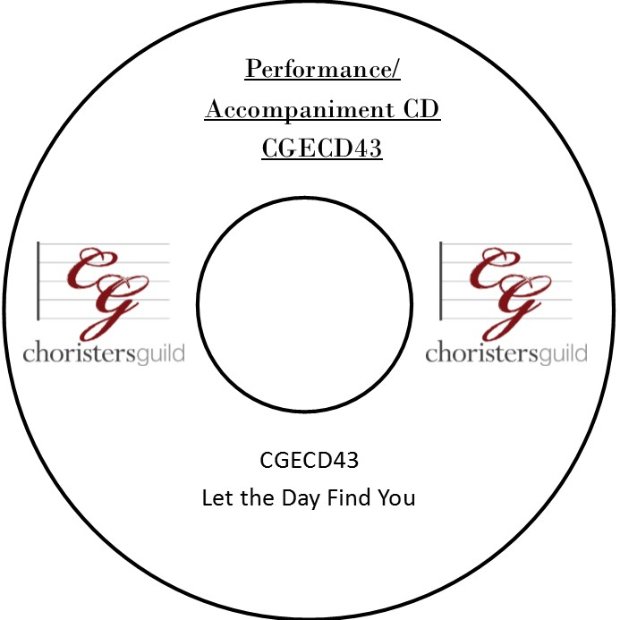 Let the Day Find You (Performance/Accompaniment CD)